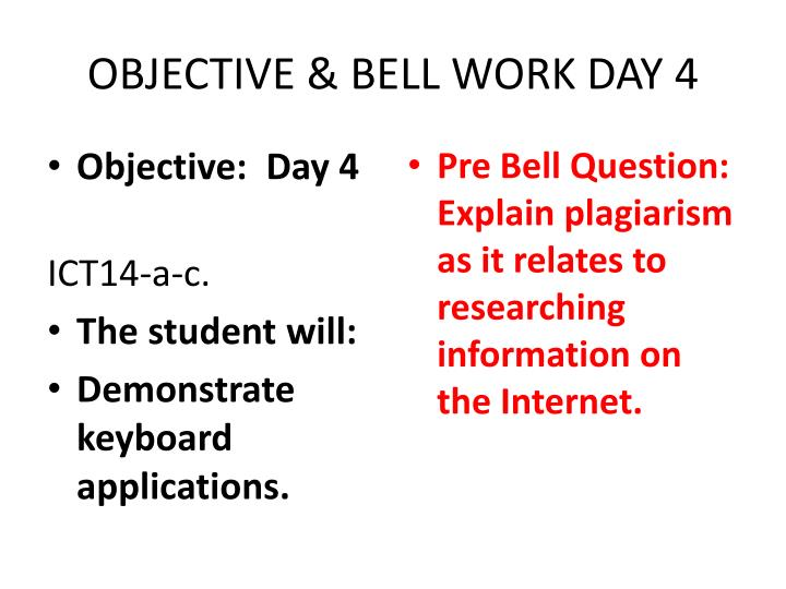 OBJECTIVE & BELL WORK DAY 4