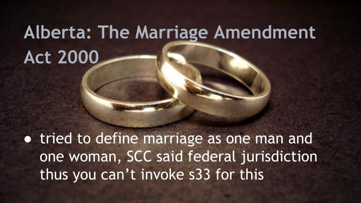 Alberta: The Marriage Amendment Act 2000