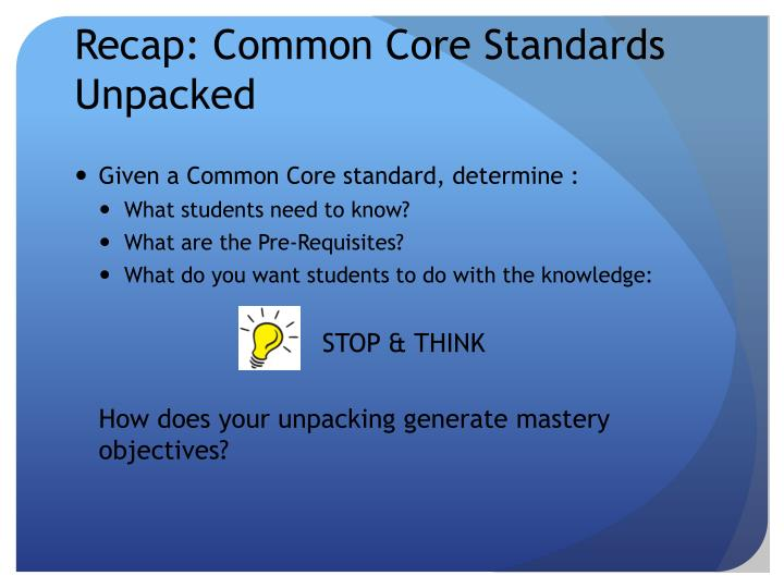 Recap: Common Core Standards Unpacked