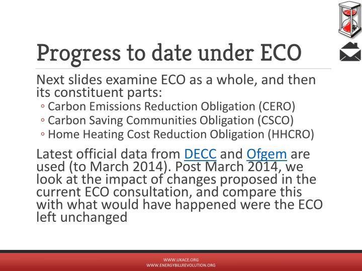 Progress to date under ECO