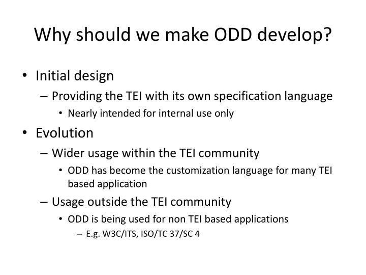 Why should we make odd develop