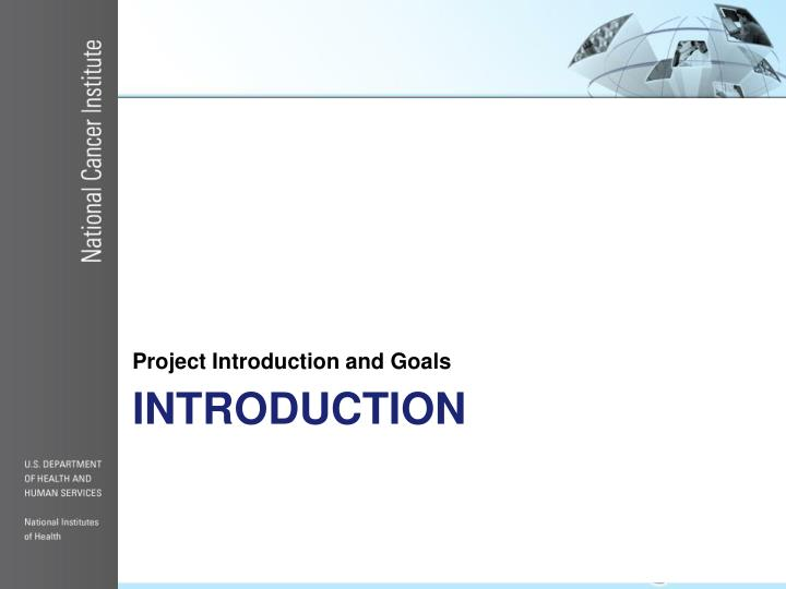 Project Introduction and Goals