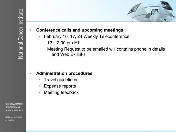 Conference calls and upcoming meetings