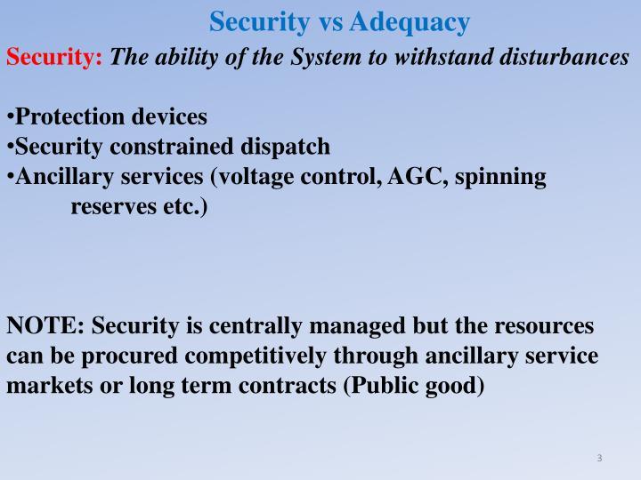 Security vs Adequacy
