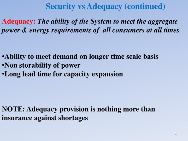 Security vs Adequacy (continued)
