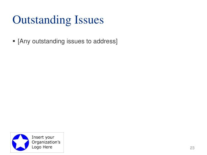 Outstanding Issues