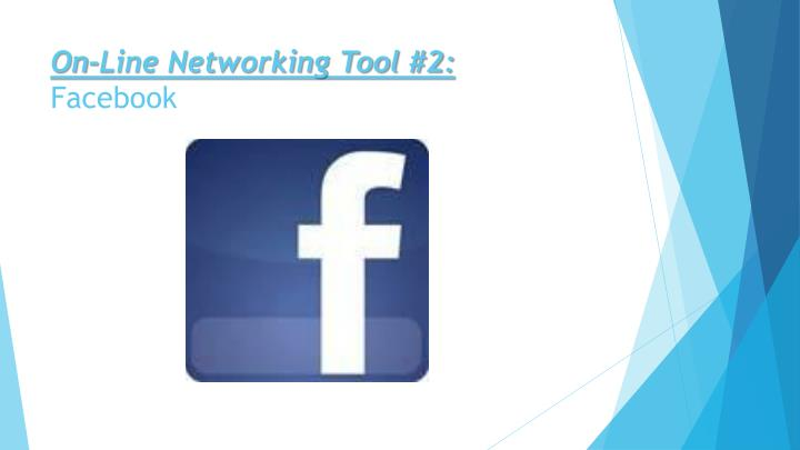 On-Line Networking Tool #2: