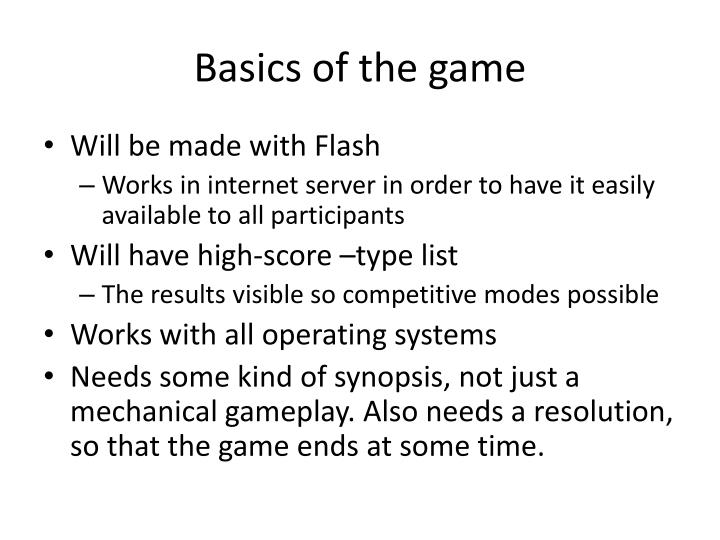 Basics of the game