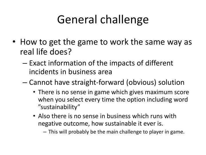 General challenge
