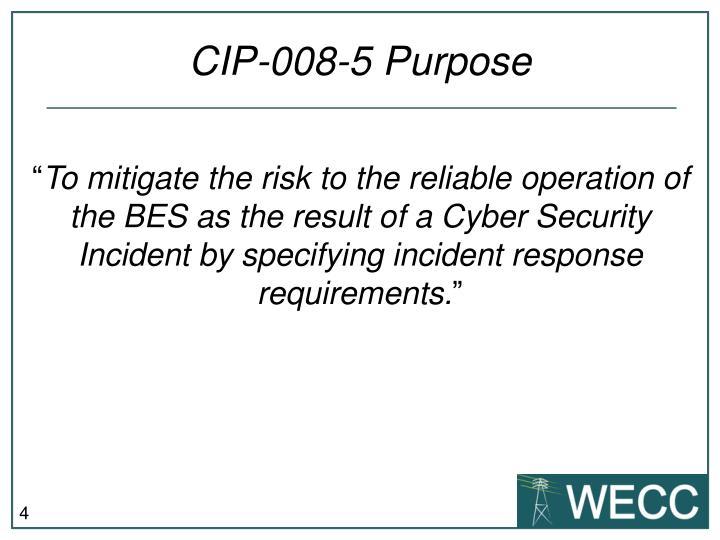 CIP-008-5 Purpose