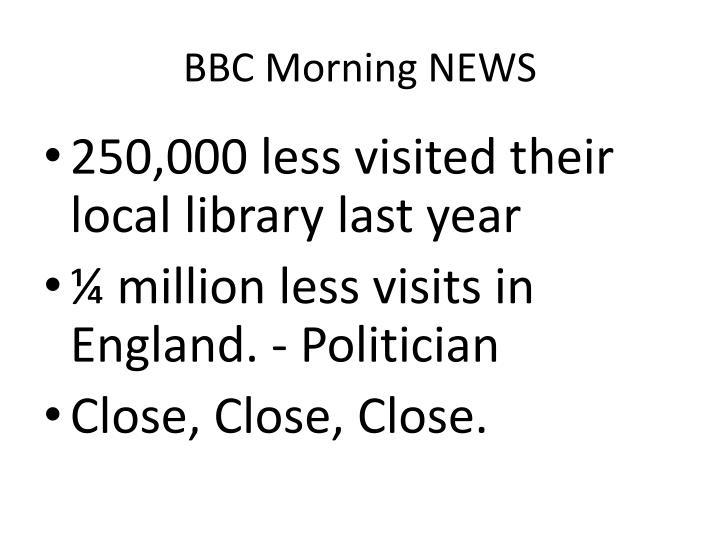 BBC Morning NEWS