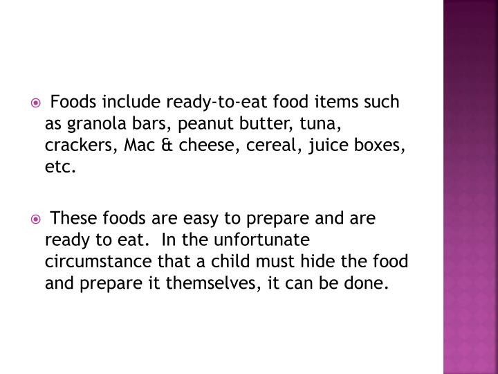 Foods include ready-to-eat