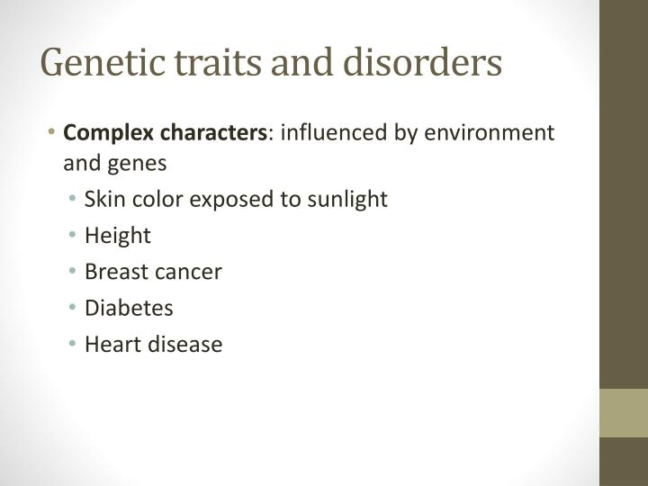 Genetic traits and disorders