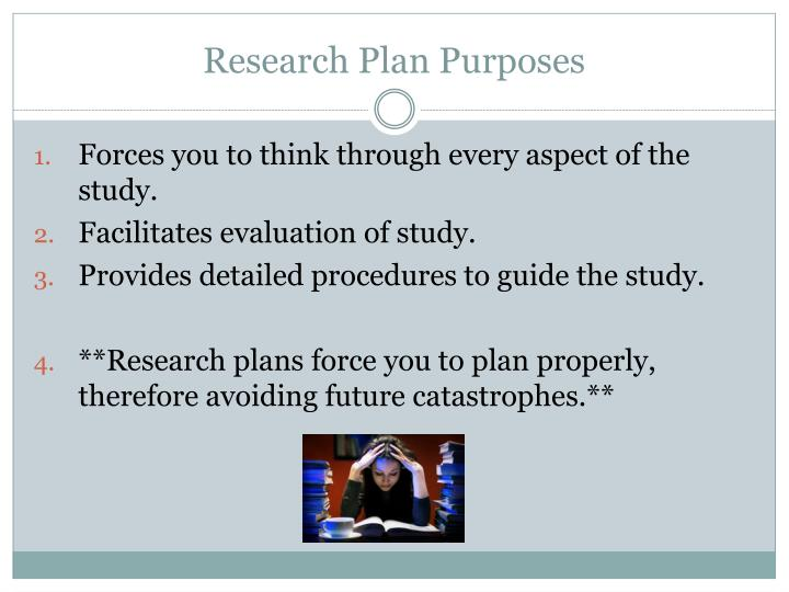 Research Plan Purposes
