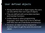 user defined objects