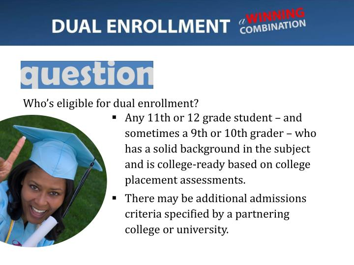 Who's eligible for dual enrollment