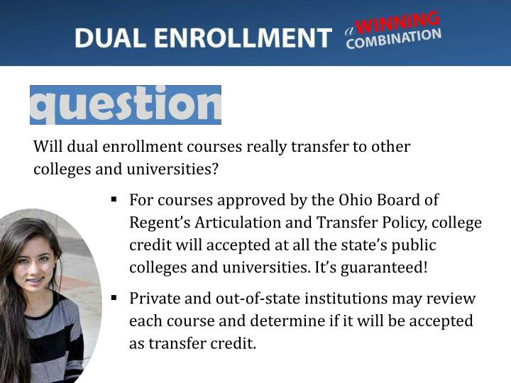 Will dual enrollment courses really transfer to other