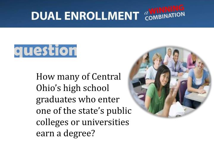 How many of Central Ohio's high school graduates who enter