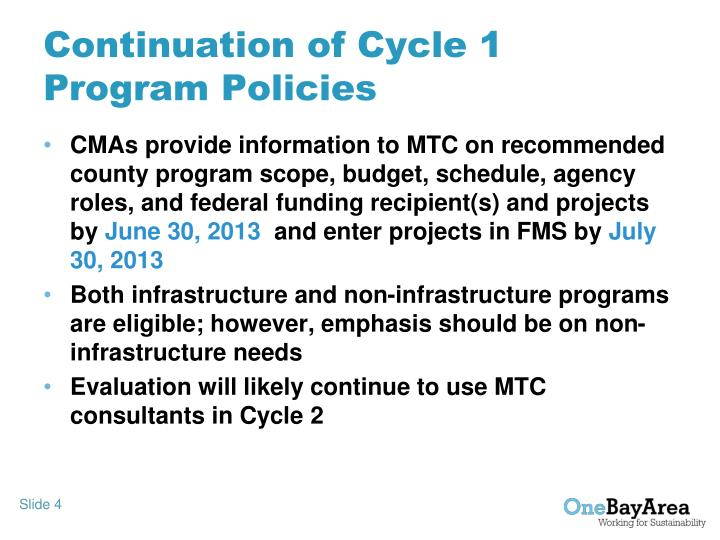 Continuation of Cycle 1 Program Policies