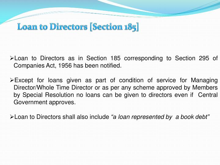 Loan to Directors [Section 185]