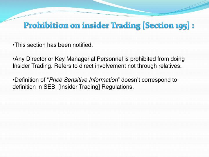 Prohibition on insider Trading [Section 195] :