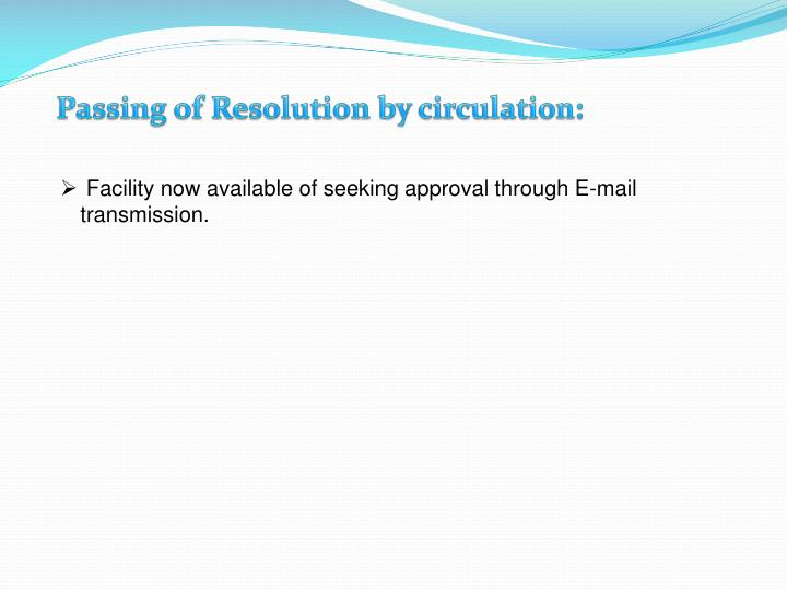 Passing of Resolution by circulation: