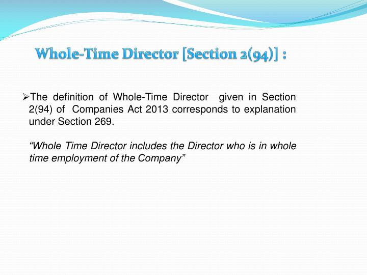 Whole-Time Director [Section 2(94)] :