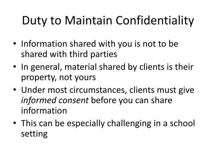 Duty to Maintain Confidentiality