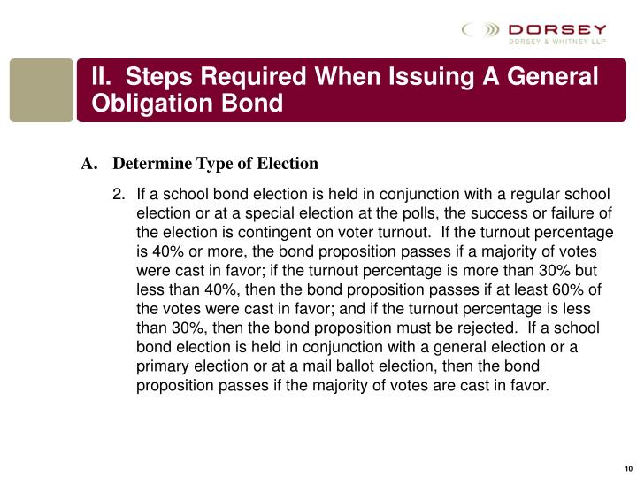 II.  Steps Required When Issuing A General Obligation Bond
