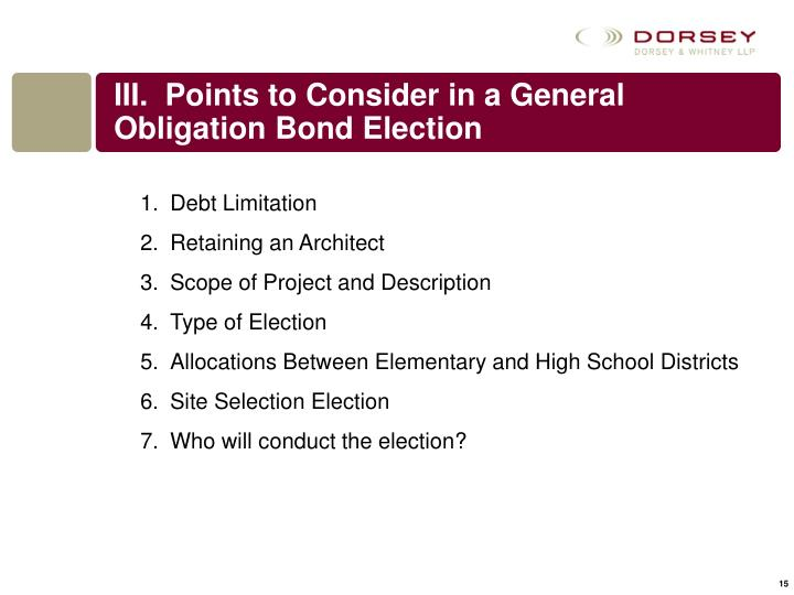 III.  Points to Consider in a General Obligation Bond Election