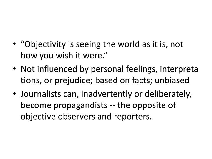 """""""Objectivity"""