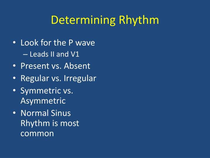 Determining Rhythm
