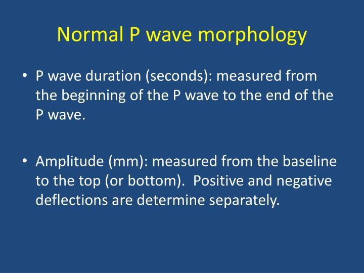 Normal P wave morphology