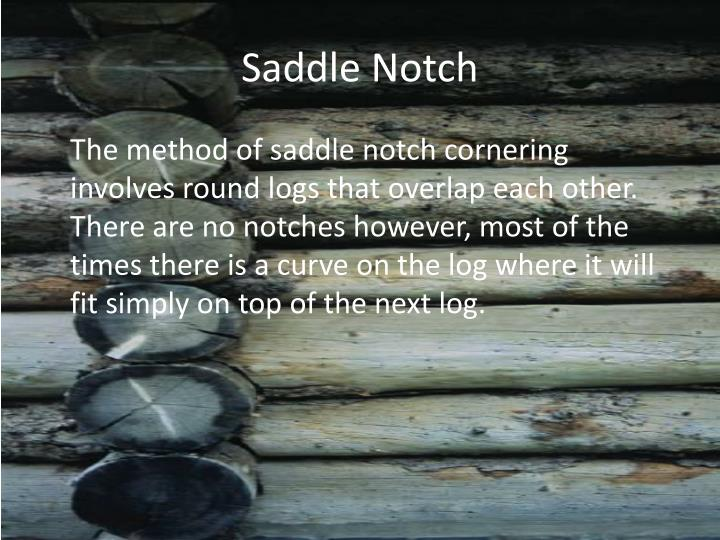 Saddle Notch