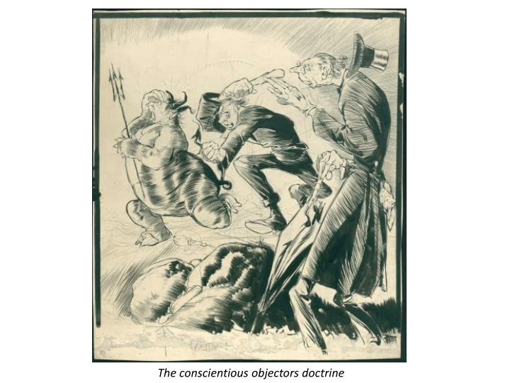 The conscientious objectors doctrine