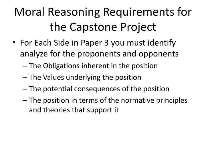 Moral Reasoning Requirements for the Capstone Project