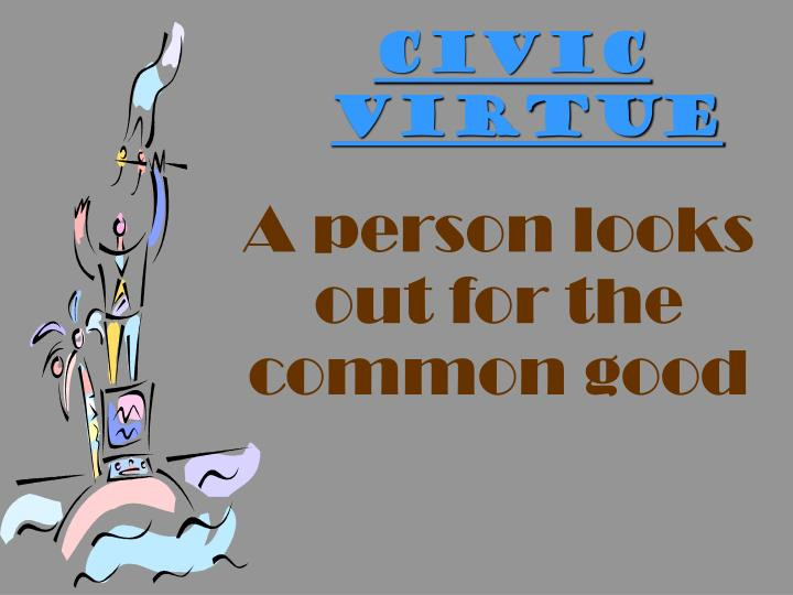 CIVIC VIRTUE