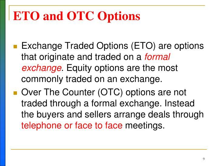 ETO and OTC Options