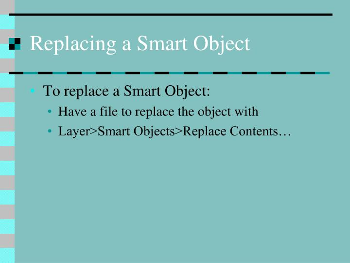 Replacing a Smart Object