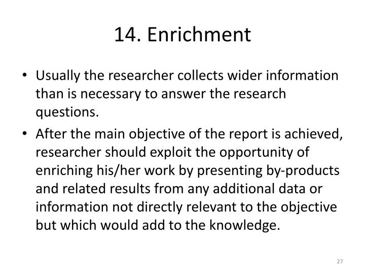 14. Enrichment