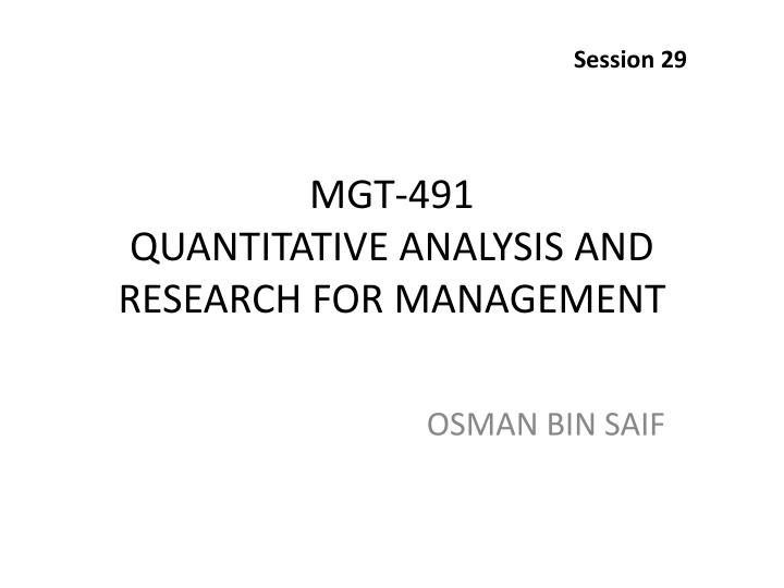 Mgt 491 quantitative analysis and research for management
