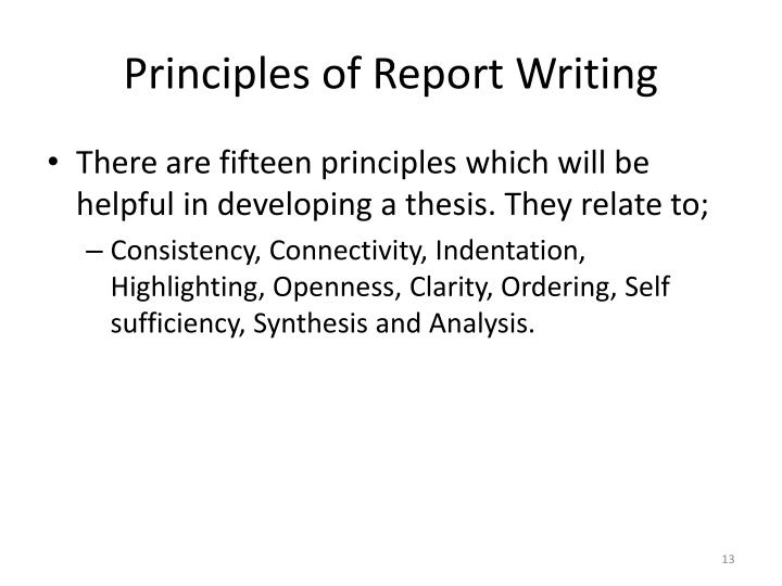 Principles of Report Writing