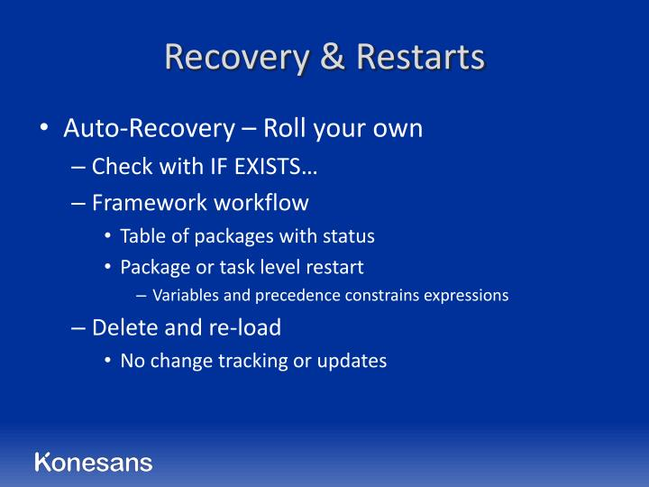 Recovery & Restarts