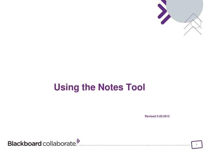 using the notes tool revised 3 20 2012 n.