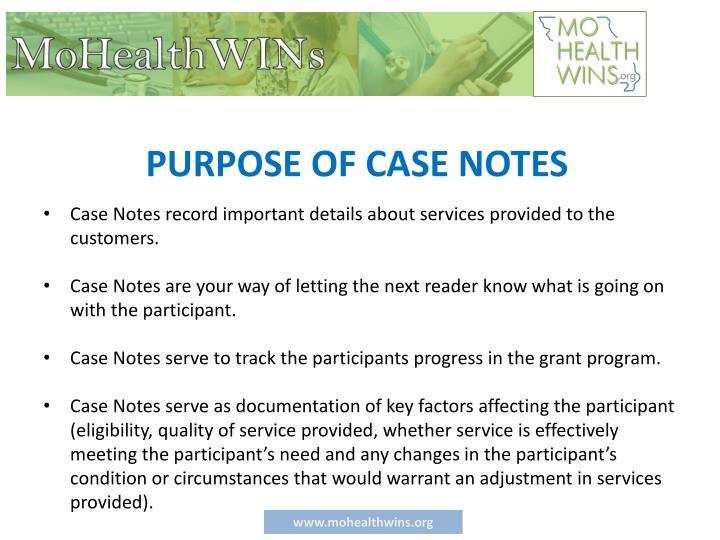 PURPOSE OF CASE NOTES