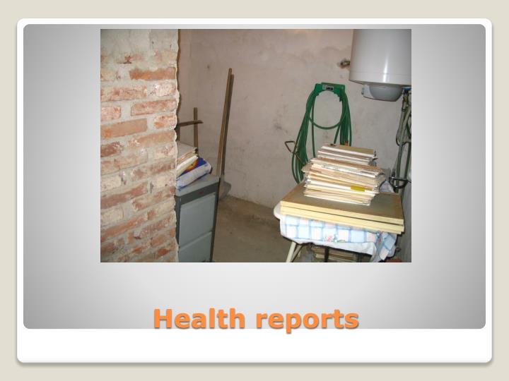 Health reports