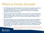 when to c reate accruals