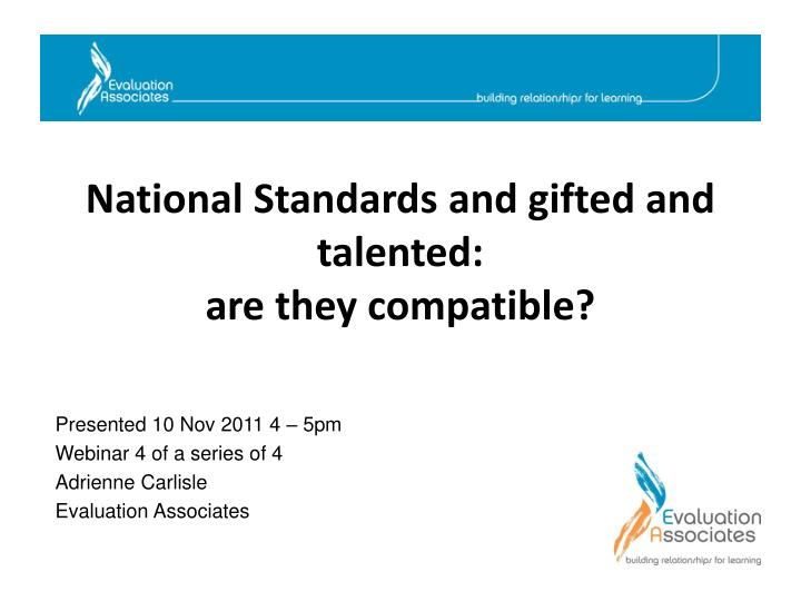 National standards and gifted and talented are they compatible