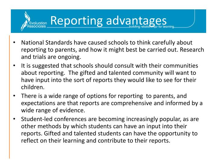 Reporting advantages