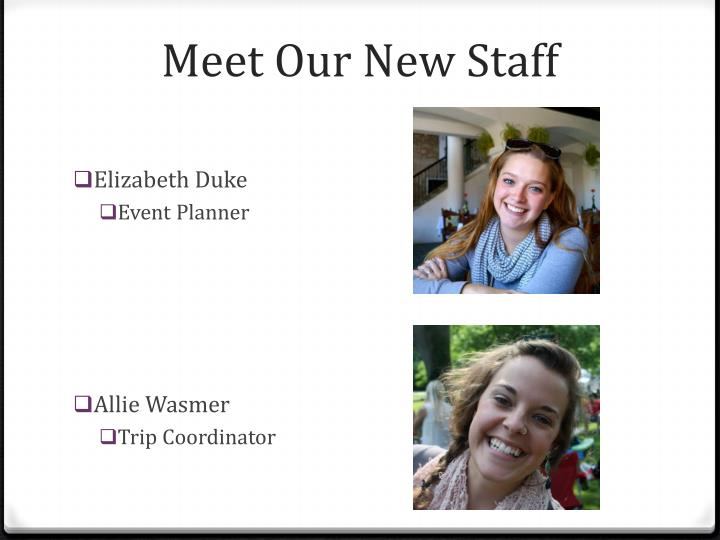 Meet our new staff